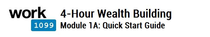 4 Hour Wealth Building Module 1A
